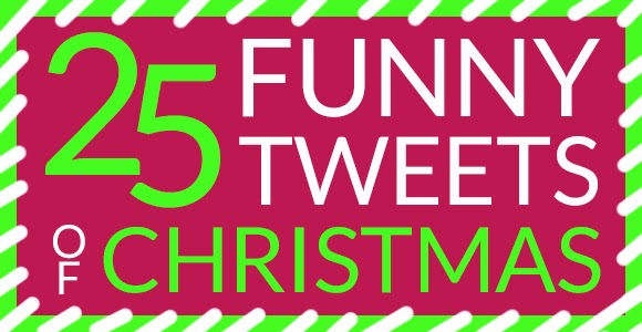 25 Funny Tweets of Christmas