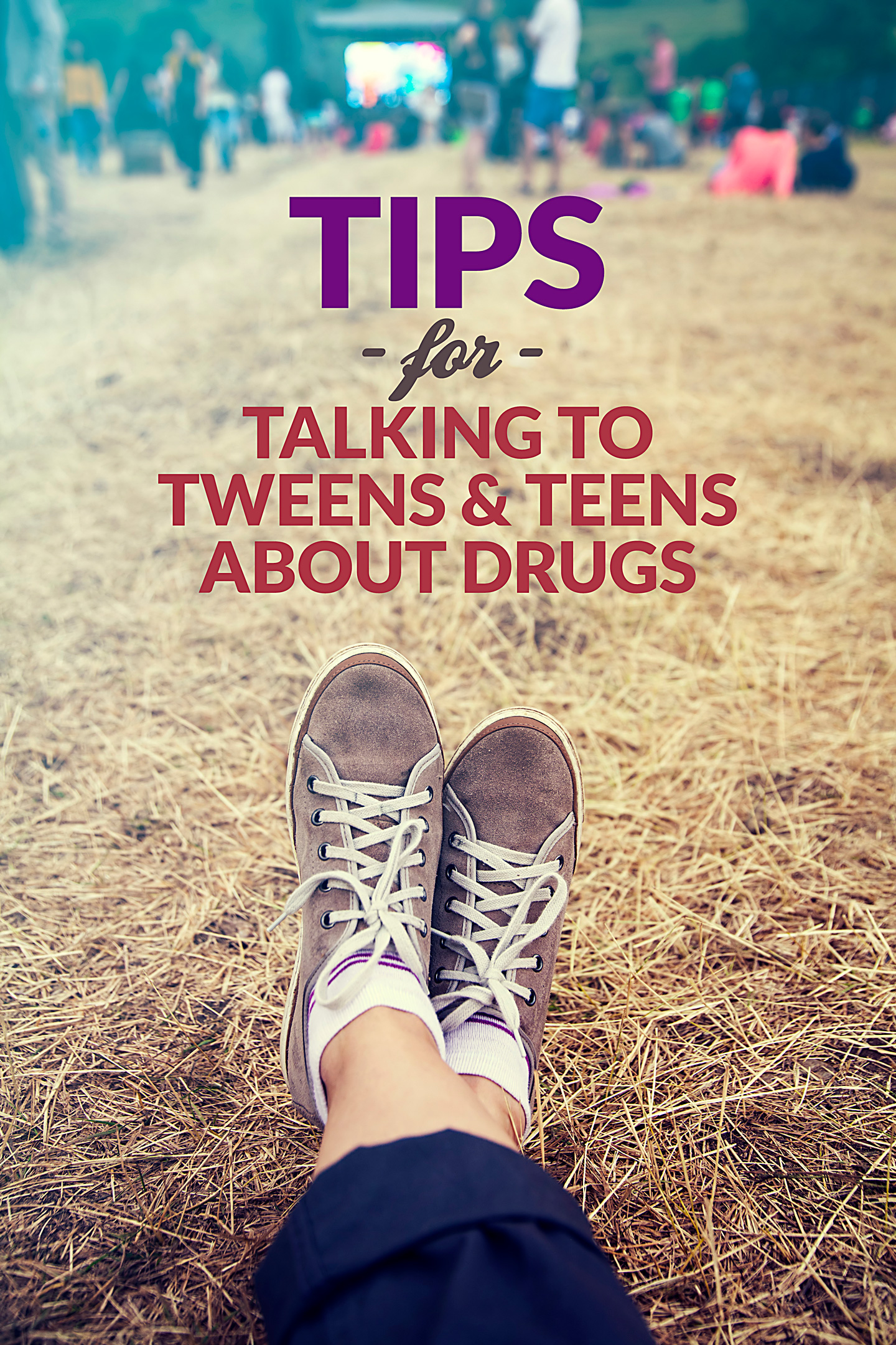 Talking To Your Teens About Drug Use - Tips for Parents #parenting #drugs #tweens #teens