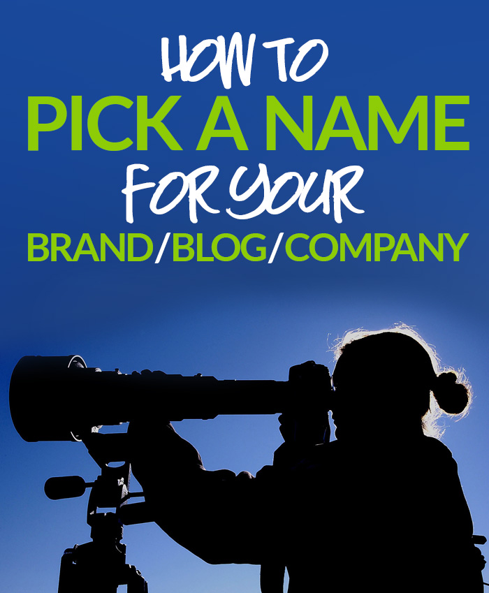 How To Pick A Name For Your Company!