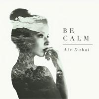 Air Dubai - Be Calm