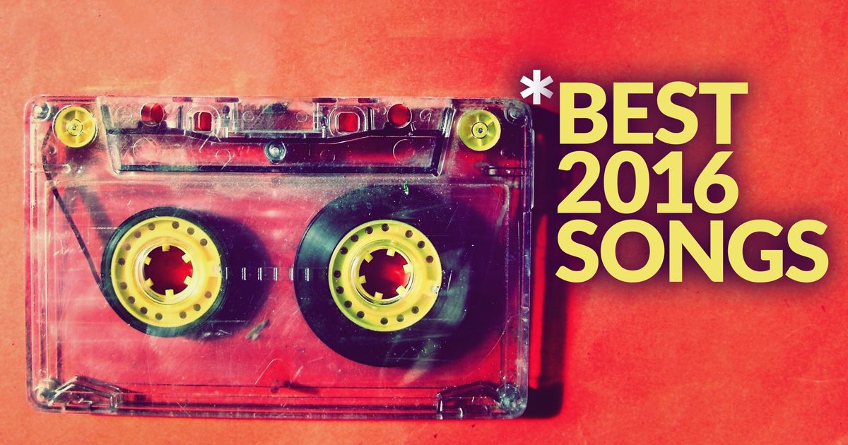 Best Songs of 2016 Spotify Playlist: Indie, Alternative, Rock, and Pop Music