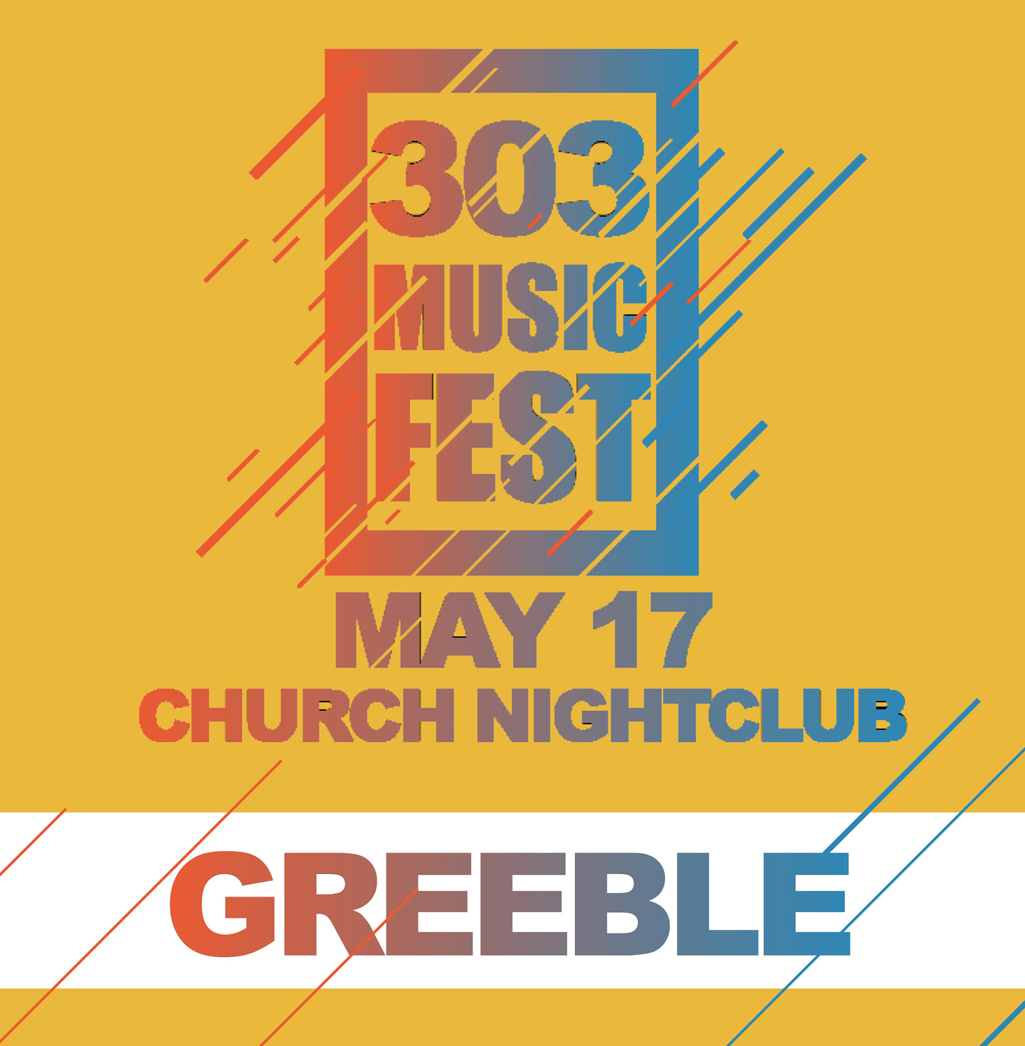 Use discount code GREEBLE to get $10 OFF tickets for 303 Music Fest by 303 Magazine #303MusicFest