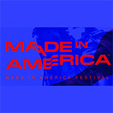 List of Music Festivals - Made in America