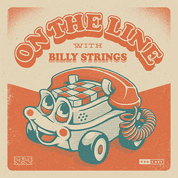 Billy Strings podcast
